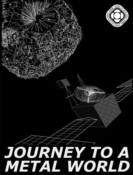 This image shows a black background with white line drawn images of the Psyche asteroid and the Psyche spacecraft and the words 'Journey to a Metal World.'