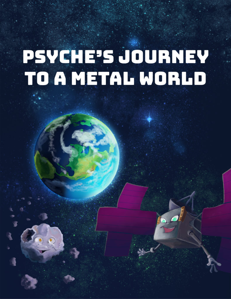 "Cover for the children's book ""Psyche's Journey to a Metal World"" showing the Earth, the spacecraft, and the asteroid on a starry background."