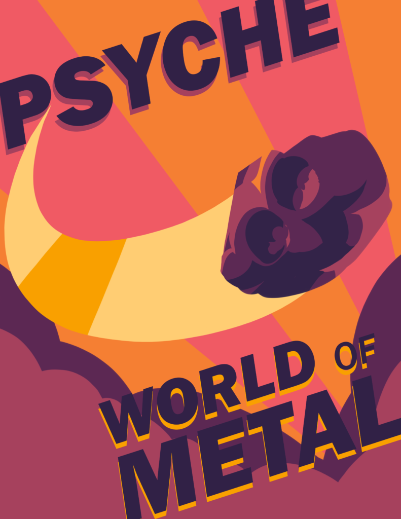 My poster is composed of yellows, oranges, pinks, and purples, which are the colors on the Psyche logo. It features an asteroid zooming towards the reader, leaving a bright yellow trail behind it. The background is composed of pink and orange stripes to create a graphic effect. Purple dust clouds border the bottom of the poster.