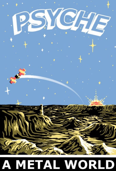 "This piece depicts the view from the surface of the Psyche asteroid as a satellite flies overhead. The sun is seen above the horizon, casting huge shadows and powerful highlights on the surface of the asteroid. At the top of the poster the word ""PSCYHE"" is written in bold letters, and at the bottom ""A METAL WORLD"" is written in similar text. The sky is pale blue and the asteroid is depicted in shades of yellow."